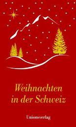 Weihnachten in der Schweiz