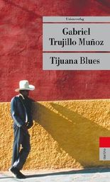 Tijuana Blues