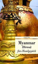Myanmar fürs Handgepäck