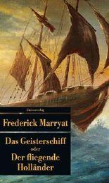 Das Geisterschiff oder Der fliegende Holländer