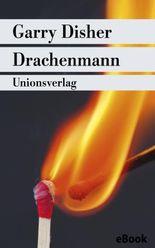 Drachenmann: Ein Inspector-Challis-Roman. Kriminalroman. Ein Inspector-Challis-Roman (1) (metro)