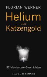 Helium und Katzengold