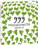 999 Froschgeschwister wachen auf