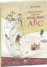 Zwerg Zwirbels magisches Märchen-ABC