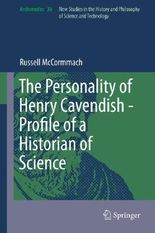 The Personality of Henry Cavendish - Profile of a Historian of Science