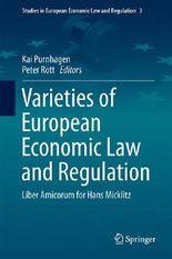 Varieties of European Economic Law and Regulation