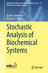 Stochastic Analysis of Biochemical Systems