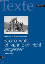 Buchenwald, ich kann dich nicht vergessen