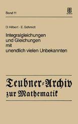 Integralgleichungen und Gleichungen mit unendlich vielen Unbekannten
