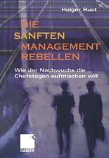 Die Sanften Managementrebellen