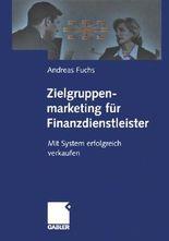 Zielgruppenmarketing für Finanzdienstleister