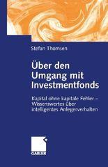Uber Den Umgang Mit Investmentfonds