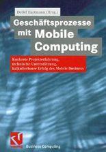 Geschäftsprozesse mit Mobile Computing