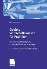 Gablers Wirtschaftswissen für Praktiker
