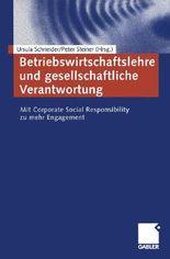 Betriebswirtschaftslehre und gesellschaftliche Verantwortung
