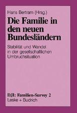 Die Familie in den neuen Bundesländern