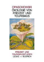 Ökologie von Freizeit und Tourismus
