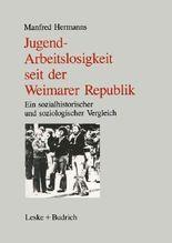 Jugendarbeitslosigkeit seit der Weimarer Republik