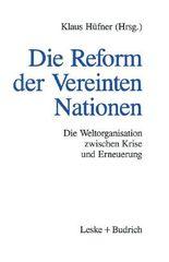 Die Reform der Vereinten Nationen
