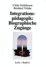 Integrationspädagogik: Biographische Zugänge