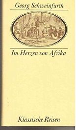 Im Herzen von Afrika : Reisen u. Entdeckungen im zentralen Äquatorial-Afrika während der Jahre 1868 - 1871 ; e. Beitr. zur Entdeckungsgeschichte von Afrika.