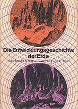 Die Entwicklungsgeschichte der Erde. Brockhaus Nachschlagewerk Geologie