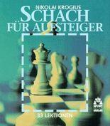 Schach für Aufsteiger - 33 Lektionen