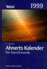 Ahnerts Kalender für Sternfreunde, 1999