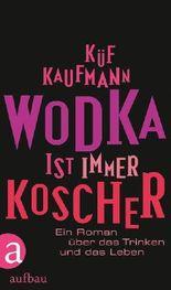 Wodka ist immer koscher