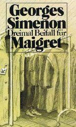 Dreimal Beifall für Maigret. Kriminalromane.