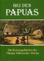 Bei den Papuas.