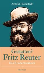 Gestatten? Fritz Reuter