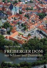 Freiberger Dom mit Schloss- und Domviertel