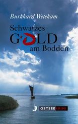 Schwarzes Gold am Bodden
