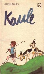 Alfred Wellm: Kaule