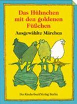 Das Hühnchen mit den goldenen Füßchen