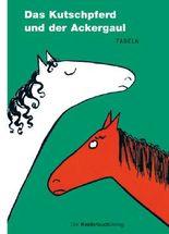 Das Kutschpferd und der Ackergaul