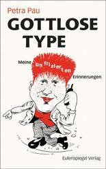 Gottlose Type
