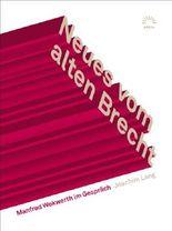 Neues vom alten Brecht