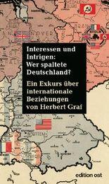 Wer spaltete Deutschland?