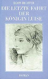 Die letzte Fahrt der Königin Luise