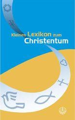 Kleines Lexikon zum Christentum
