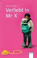 Verliebt in Mister X