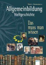 Allgemeinbildung - Weltgeschichte