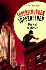 Superschurken, Superhelden - Der Rat des Bösen