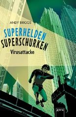 Superhelden, Superschurken. Virusattacke
