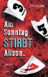 Am Sonntag stirbt Allison