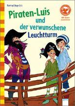 Piraten-Luis und der verwunschene Leuchtturm