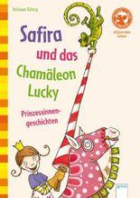 Safira und das Chamäleon Lucky. Prinzessinnengeschichten
