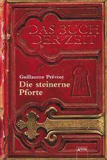 Das Buch der Zeit - Die steinerne Pforte